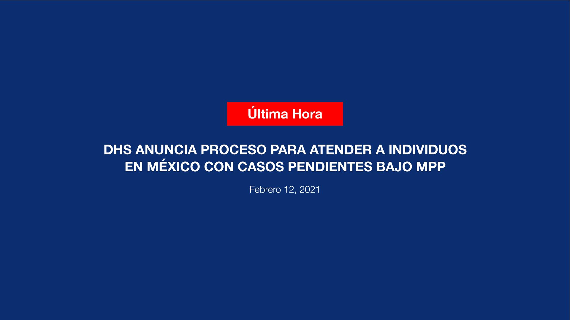 DHS-ANUNCIA-PROCESO-PARA-ATENDER-A-INDIVIDUOS-EN-MEXICO-CON-CASOS-PENDIENTES-BAJO-MPP-ABOGADA-DE-INMIGRACION-ALMA-ROSA-NIETO-1